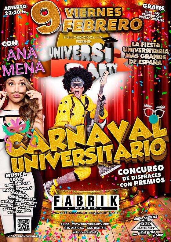 Universiparty Carnaval, Fabrik